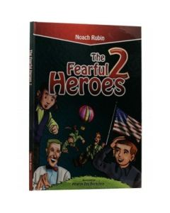 The Fearful Heroes #2