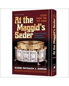 At The Maggid's Seder Stories and Insights of Grandeur and Redemption.