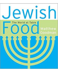 JEWISH FOOD - THE WORLD AT TABLE