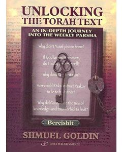 UNLOCKING THE TORAH TEXT VOL1