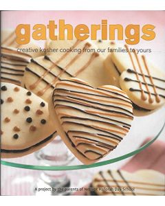 GATHERINGS -Creative Kosher Cooking Cookbook From Our Families to Yours