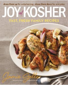 JOY OF KOSHER FAST, FRESH FAMILY RECIPES