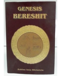 GENESIS BERESHIT ON THE TORAH SPANISH BY RABINO IONA BLICKSTEIN