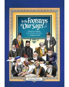 In The Footsteps Of Our Sages -Pirkei Avot Stories