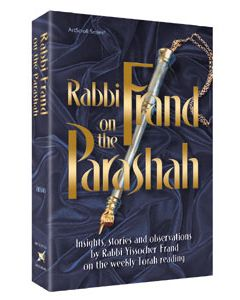 RABBI FRAND ON THE PARSHAH H/C