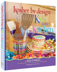 KOSHER BY DESIGN- KIDS IN THE KITCHEN