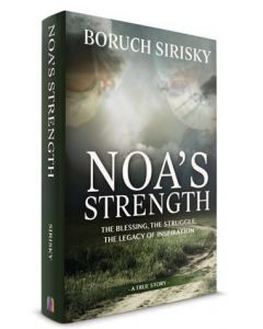 Noa's Strength - The Blessing, The Struggle, The Legacy Of Inspiration