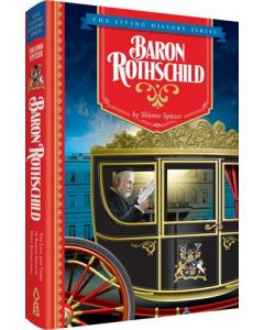 Baron Rothschild - The Life And Times Of Baron Shimon Wolf Rothschild