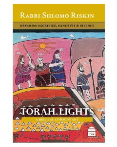 Torah Lights: Devarim- By Rabbi Shlomo Riskin