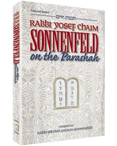 RABBI YOSEF CHAIM SONNENFELD ON THE PARASHA.