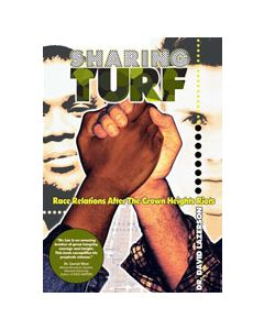 SHARING TURF. RACE RELATIONS AFTER THE CROWN HEIGHTS RIOT