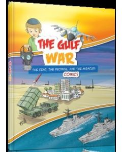 The gulf War. The fear, the promise, and the miracles.