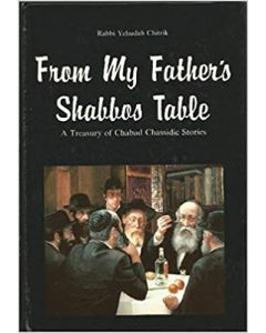 FROM MY FATHERS SHABBOS TABLE