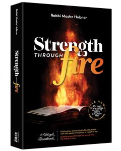 STRENGTH THROUGH FIRE
