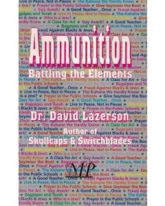 Ammunition: Battling the Elements