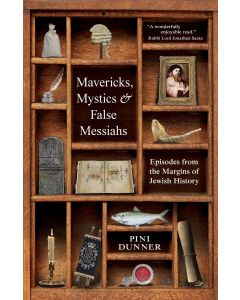 Mavericks, Mystics & False Messiahs