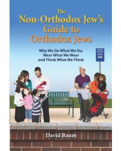 The Non-Orthodox Jew's Guide to Orthodox Jews