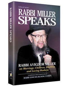 Rabbi Miller Speaks Volume 1