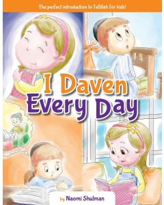 I DAVEN EVERY DAY