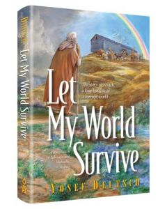 Let My World Survive - Noah & The Great Flood