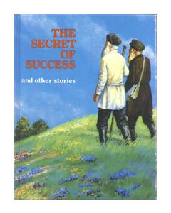 THE SECRET OF SUCCESS AND OTHER STORIES