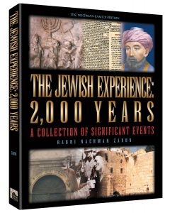 THE JEWISH EXPERIENCE: 2000 YEARS - THE TEICHMAN FAMILY EDITION